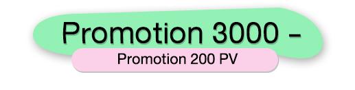 PROMOTION 3000 บาท 200 PV